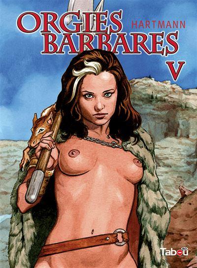 Orgies barbares (volume 5)