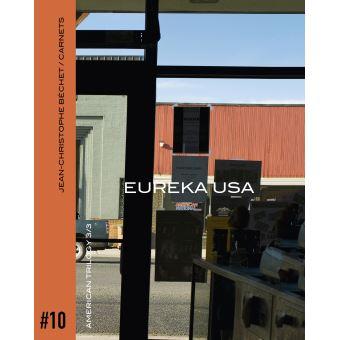 Jean-christophe bechet/carnet,10:eureka usa
