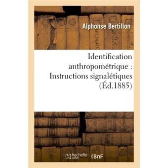 Identification anthropométrique : Instructions signalétiques