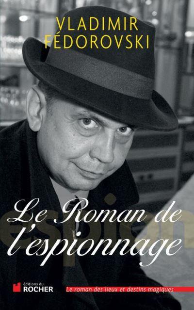 Le Roman de l'espionnage - 9782268073101 - 15,99 €