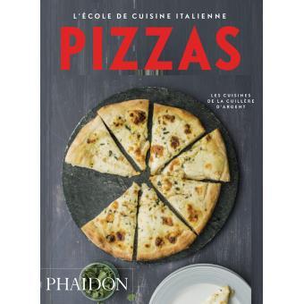 l 39 cole de cuisine italienne pizzas broch phaidon achat livre achat prix fnac. Black Bedroom Furniture Sets. Home Design Ideas