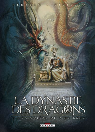 Dynastie des dragons T01 Colère Ying Long