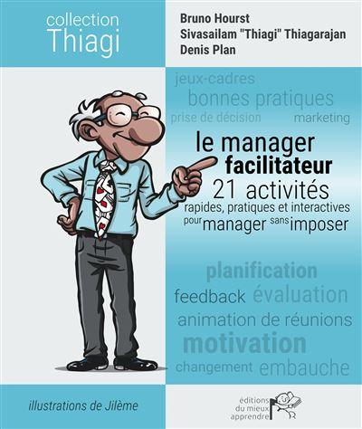 Le manager facilitateur