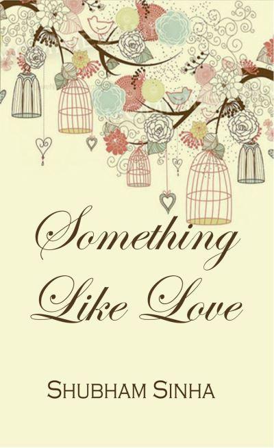 Something Like Love - 9789388942034 - 6,32 €
