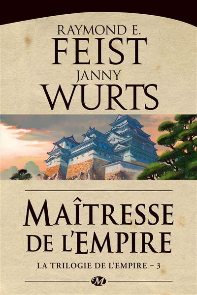 La trilogie de l'Empire - Tome 3 : Maîtresse de l'Empire