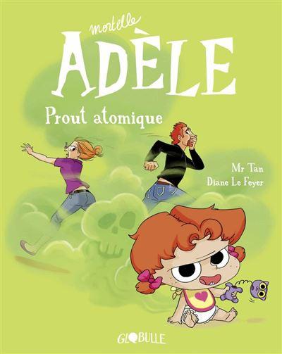 Mortelle Adèle, Tome 14 - Prout atomique - 9791027605217 - 6,99 €