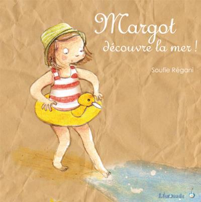 Margot part en voyage - Soufie Régani (Auteur)