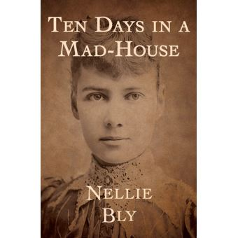 Ten Days in a Mad-House - ebook (ePub) - Nellie Bly ...