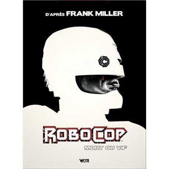 RobocopMort ou vif