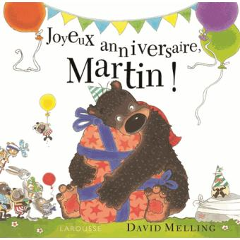 Joyeux Anniversaire Martin Cartonne David Melling David Melling Achat Livre Fnac
