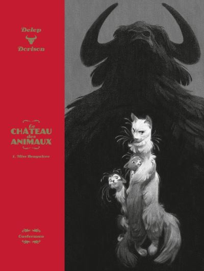 Le Château des Animaux (Tome 1) - Miss Bengalore