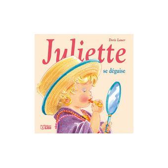 JulietteJuliette se déguise