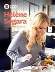 Hélène Ségara : mes recettes 100 % plaisir et bien-être