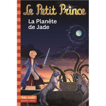 Le Petit Prince Le Petit Prince 5 La Planete De Jade Fabrice Colin Poche Achat Livre Fnac