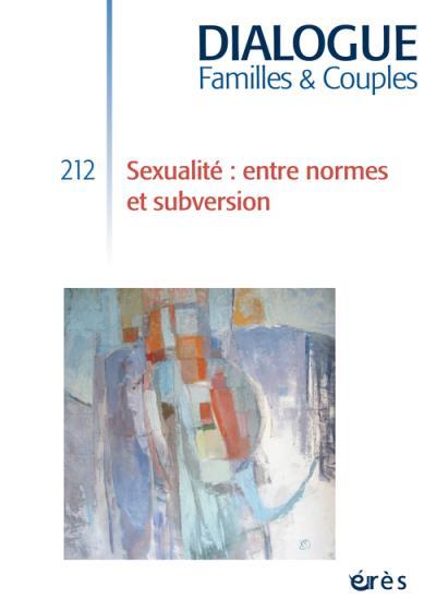 Dialogue 212 - sexualite : entre normes et subversion