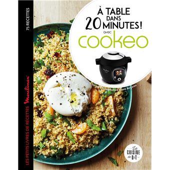 A Table Dans 20 Minutes Avec Cookeo
