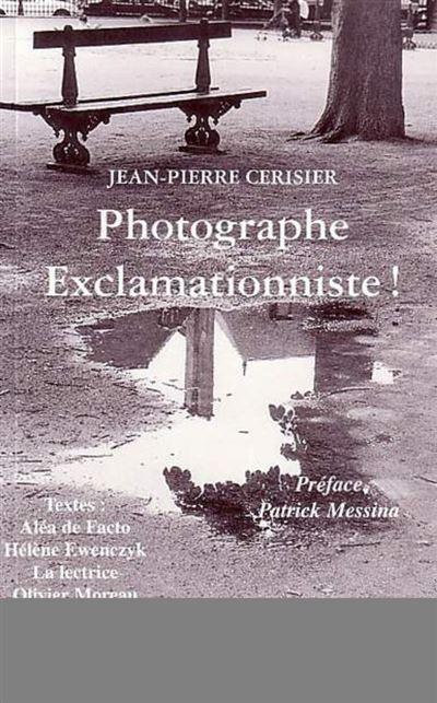 Photographe exclamationniste
