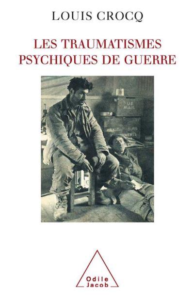 Traumatismes psychiques de guerre (Les) - 9782738180704 - 24,99 €