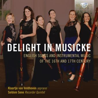 DELIGHT IN MUSICKE:ENGLISH SONGS AND INSTURMENTAL MUSIC