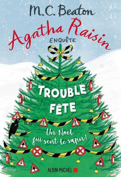 Agatha Raisin 21 - Trouble-fête - 9782226452139 - 9,99 €