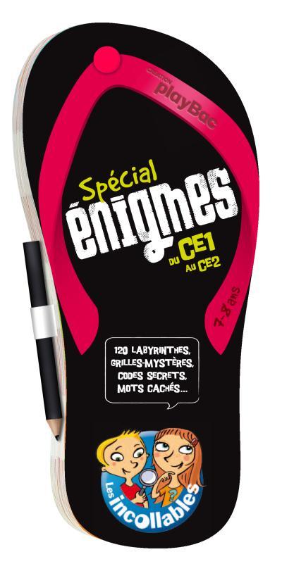 Les incollables - Edition 2013 : Tong Spécial Enigmes du CE1 vers le CE2