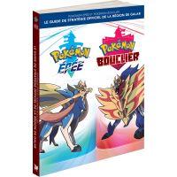 Guide Officiel de la Région de Galar Pokémon Epée et Pokémon Bouclier