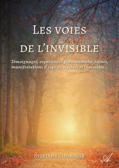 Les voies de l'invisible