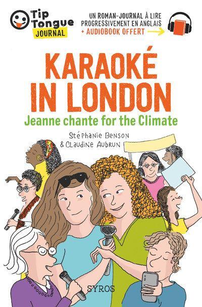 Karaoké in London - Jeanne chante for the Climate