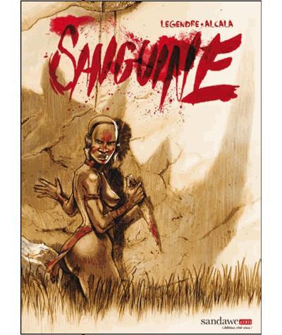 Sanguine - Tome 01 : Sanguine