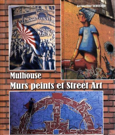Mulhouse, mûrs peints et street art