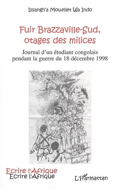 Fuir Brazzaville-sud, otages des milices