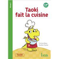 Taoki et compagnie CP - Taoki fait la cuisine Album 1
