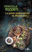 La petite herboristerie de Montmartre / Donatella Rizzati | Rizzati , Donatella. Auteur
