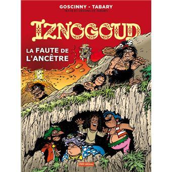 Les aventures du grand vizir IznogoudLa faute de l'ancêtre