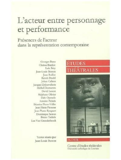 L'acteur entre personnage et performance