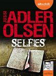 Selfies : [document sonore] / Jussi Adler-Olsen | Adler-Olsen, Jussi (1950-....). Auteur