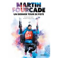 Martin Fourcade - Un dernier tour de piste
