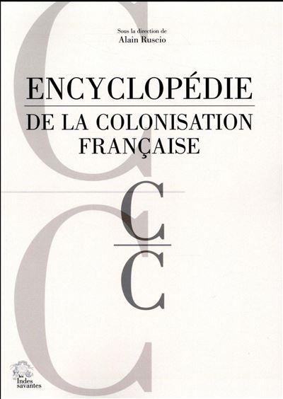 Encyclopédie de la colonisation française