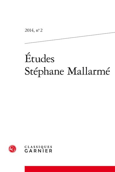 Études stéphane mallarmé 2014, n° 2 - varia