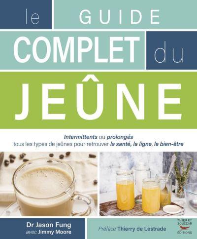 Le guide complet du jeûne - 9782365492829 - 16,99 €