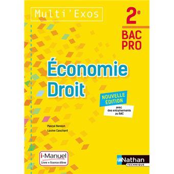 Economie Droit - 2ème Bac Pro (Multi'Exos) Livre + licence élève - 2017