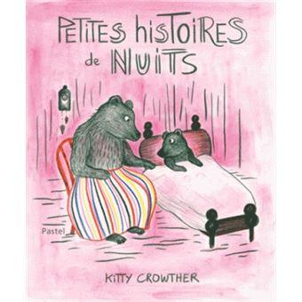 """Résultat de recherche d'images pour """"petites histoires de nuits kitty crowther"""""""