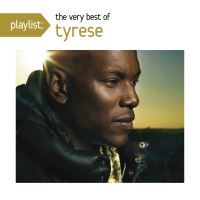 Playlist The very best of Tyrese