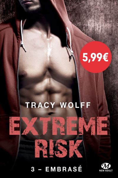 Extreme Risk - Tome 3 : Embrasé