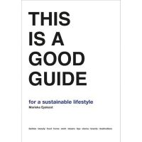 THIS IS A GOOD GUIDE FOR A SUSTAINABLE