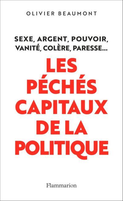 Les péchés capitaux de la politique - 9782081468801 - 13,99 €