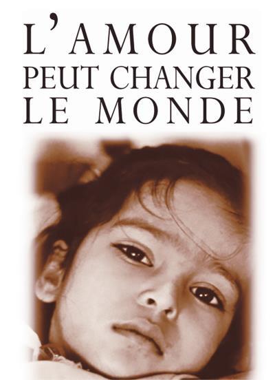 Amour peut changer le monde