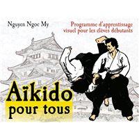 L'aïkido pour tous (tome 1)