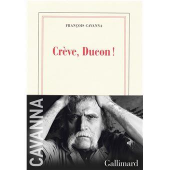 """Résultat de recherche d'images pour """"François Cavanna, Crève, Ducon!, éd. Gallimard"""""""""""