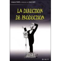 La direction de production et de post-production